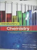 【書寶二手書T2/大學理工醫_DBB】Introductory Chemistry A Foundation_Zumdahl,DeCoste