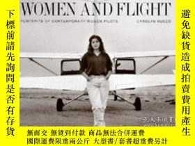 二手書博民逛書店Women罕見and Flight: Portraits of Contemporary Women Pilots