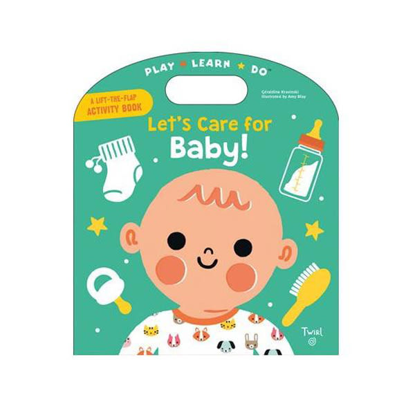 A Lift-The-Flap Activity Book:Let''''s Care for Baby! 照顧小寶寶 手提操作書