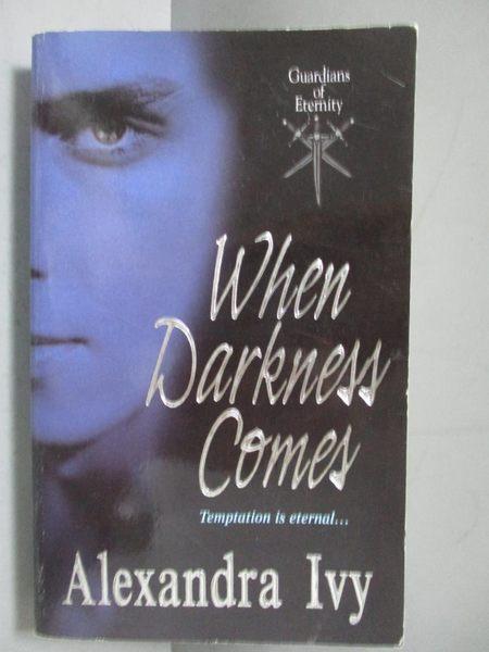 【書寶二手書T3/原文小說_IRO】When Darkness Comes_Ivy, Alexandra