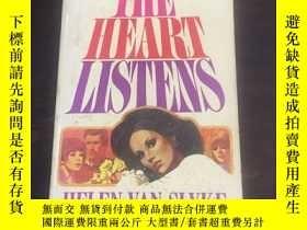 二手書博民逛書店《The罕見Heart Listens》Y198722 Helen Van Slyke Popular Lib