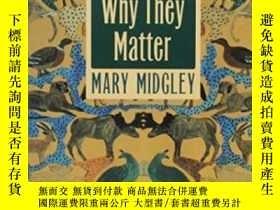 二手書博民逛書店Animals罕見And Why They Matter-動物及其重要性Y436638 Mary Midgle