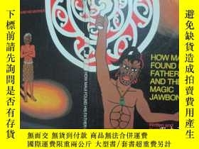 二手書博民逛書店How罕見Maui Found his Father and t