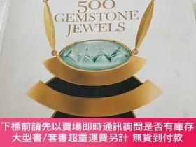 二手書博民逛書店500罕見Gemstone Jewels 500 寶石珠寶Y297798 LarkBooks 著 Lark