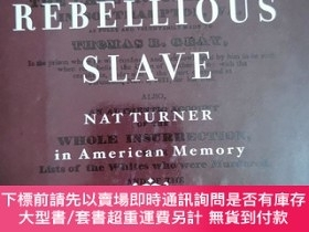 二手書博民逛書店英文原版:The罕見Rebellious SlaveY367822 Scot Frencb 略 出版2004