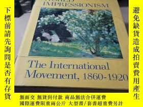 二手書博民逛書店world罕見impressionism the internaional movement 1860-1920奇