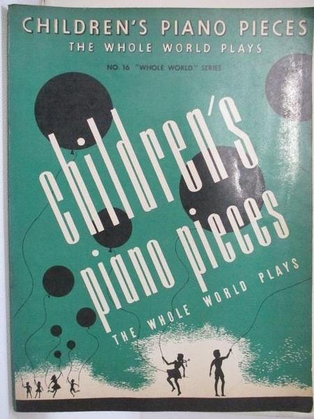 【書寶二手書T9/音樂_I5Y】No.16 Whole World Series_Children s Piano Poeces…