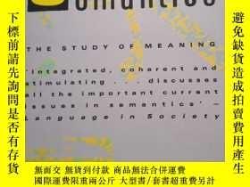 二手書博民逛書店SEMANTICS:The罕見Study of Meaning