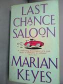 【書寶二手書T6/原文小說_IOT】Last Chance Saloon_Marian Keyes