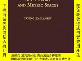 二手書博民逛書店Set罕見Theory And Metric Spaces-集合論與度量空間Y436638 Irving Ka