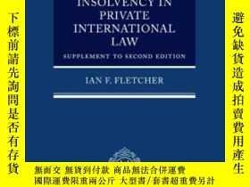 二手書博民逛書店Insolvency罕見In Private International LawY364682 Fletche