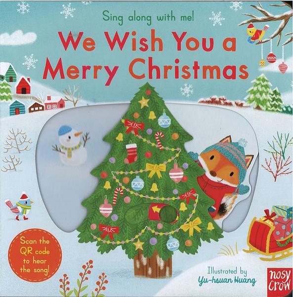 【幼兒聖誕操作書】SING ALONG WITH ME! WE WISH YOU A MERRY CHRISTMAS /歌謠拉拉書