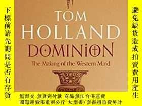 二手書博民逛書店湯姆·霍蘭:版圖:西方思想的形成罕見英文原版 Dominion: