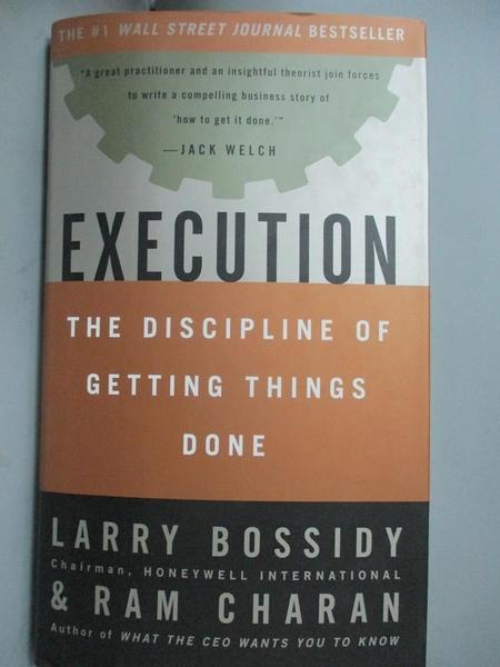 【書寶二手書T3/財經企管_JMG】Execution_Larry Bossidy