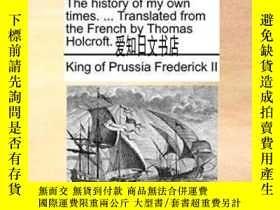 二手書博民逛書店【罕見】The History Of My Own Times. ... Translated From The