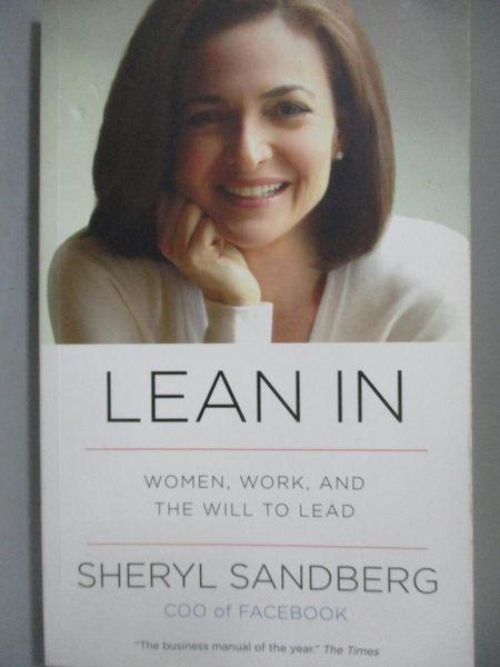 【書寶二手書T9/財經企管_NHZ】Lean in-Women, Work, and the Will to Lead_