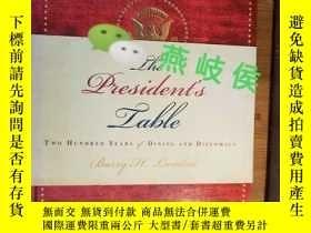 二手書博民逛書店The罕見President s Table: Two Hund