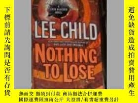 二手書博民逛書店英文原版罕見Nothing to Lose by Lee Chi