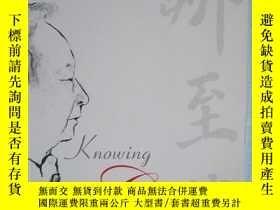 二手書博民逛書店KNOWING罕見CHINAY195160 gregory c. chow world scientific