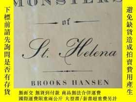 二手書博民逛書店罕見聖海倫娜的怪物Y346612 布魯克斯漢森 farrar straus and giroux 出版200
