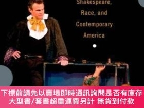 二手書博民逛書店Passing罕見Strange: Shakespeare, Race, and Contemporary Ame