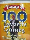【書寶二手書T2/傳記_XEL】Thiagi's 100 Favorite Games_Thiagarajan, Siv