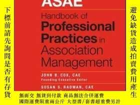 二手書博民逛書店ASAE罕見Handbook of Professional Practices in Association M
