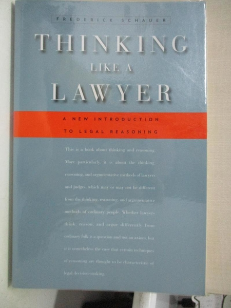 【書寶二手書T7/法律_JV3】Thinking Like a Lawyer: A New Introduction to Legal Reasoning_Schauer, Frederick