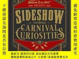 二手書博民逛書店Ripley s罕見Believe It or Not! Sideshow and Other Carnival