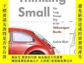 二手書博民逛書店【罕見】2012年Thinking Small: The Lon