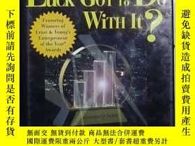二手書博民逛書店英文原版罕見What s Luck Got to Do With