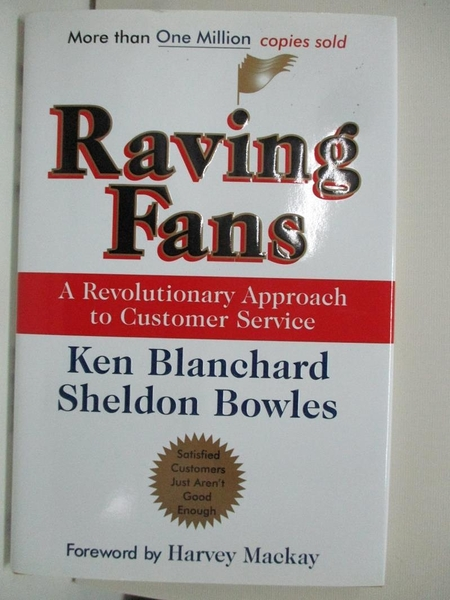 【書寶二手書T1/大學商學_DNK】Raving Fans: A Revolutionary Approach to Customer..