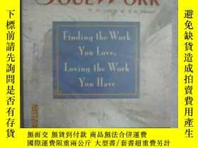 二手書博民逛書店Soul罕見Work(Finding the Work You
