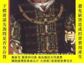 二手書博民逛書店The罕見National Portrait Gallery Book Of The TudorsY25556