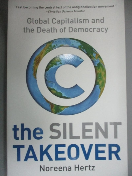 【書寶二手書T5/財經企管_HRH】The Silent Takeover: Global Capitalism and