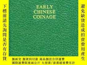 二手書博民逛書店【包罕見】Early Chinese Coinage,《早期中國