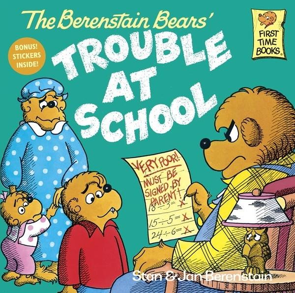 The Berenstain Bears - Trouble at School (英文版)