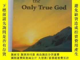 二手書博民逛書店worship罕見the only true godY14625