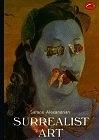 二手書博民逛書店 《Surrealist Art (World of Art)》 R2Y ISBN:0500200971│Alexandrian