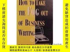 二手書博民逛書店How罕見To Take The Fog Out Of Business Writing-如何消除商務寫作中的迷霧