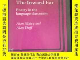 二手書博民逛書店The罕見Inward Ear Poetry in the language classroomY16149