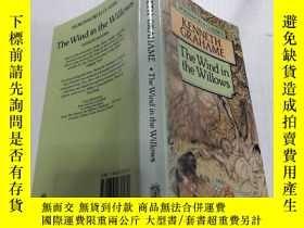二手書博民逛書店The罕見wind in the willows柳林風聲Y212829