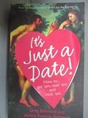 【書寶二手書T9/原文書_CVL】It's Just A Date_Greg Behrendt and Amiira Ruotola-Behrendt