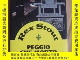 二手書博民逛書店意大利語罕見Rex Stout:Peggio che morto