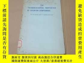 二手書博民逛書店(英文版)THE罕見THERMOCHEMICAL PROPERTIES OF URANIUM COMPOUNDS鈾