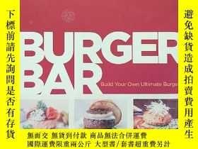 二手書博民逛書店BURGER罕見BAR 【籤贈本】Y259689 出版2009