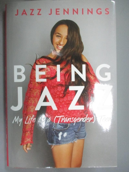 【書寶二手書T2/傳記_KKV】Being Jazz: My Life As a Transgender Teen_Je