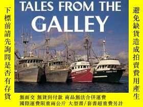 二手書博民逛書店Tales罕見from the Galley: Stories of the Working Waterfront