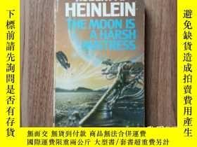 二手書博民逛書店英文原版罕見雨果獎 The Moon Is a Harsh Mistress《嚴厲的月亮》世界科幻大師Y352