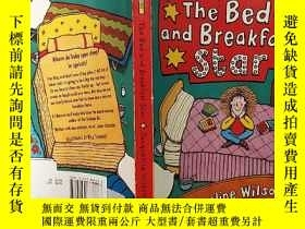 二手書博民逛書店the罕見bed and breakfast star:住宿和早餐之星:Y200392
